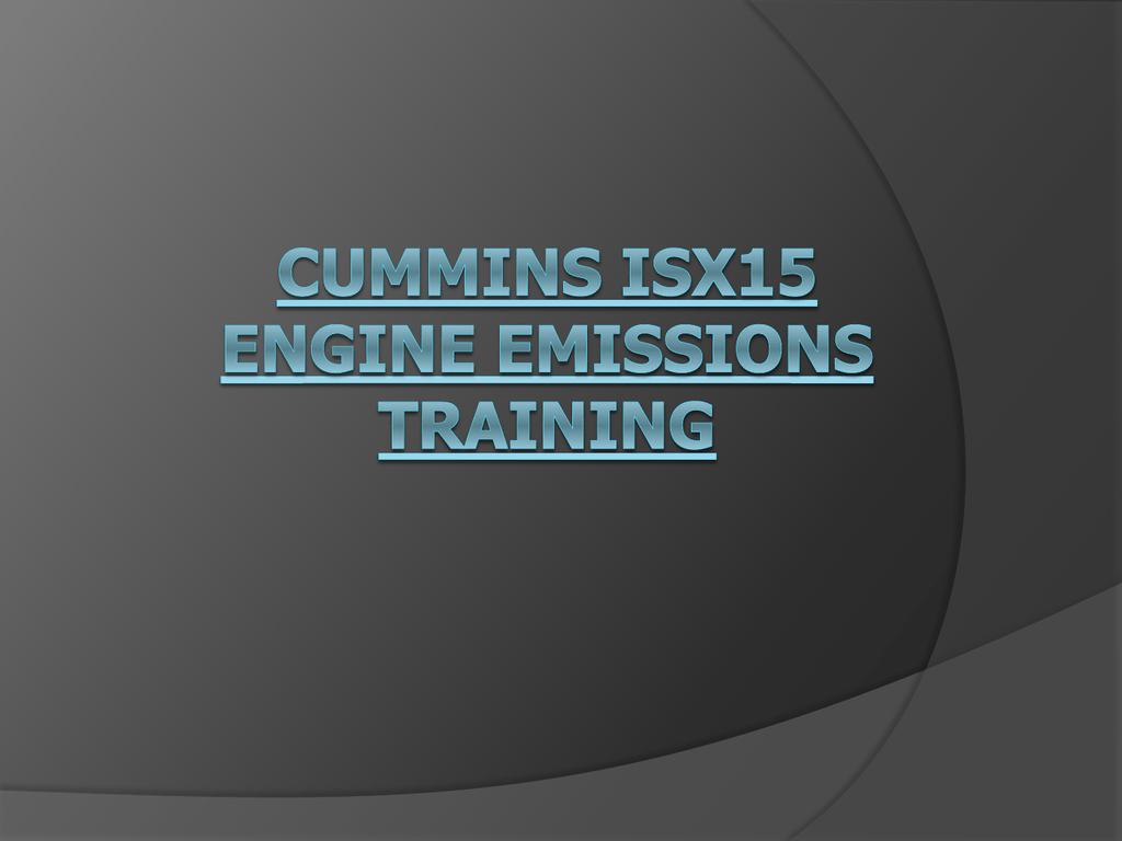Cummins ISX15 Engine Emissions Training