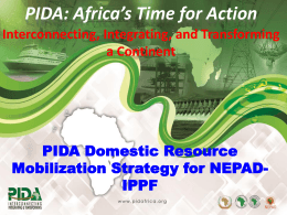 PIDA Domestic Resource Mobilization Strategy for NEPAD-IPPF