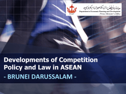 Developments of Competition Policy and Law in ASEAN