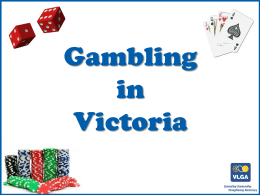 Gambling in Victoria PowerPoint - Victorian Local Governance