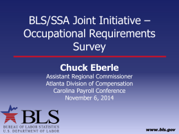 BLS/SSA Joint Initiative * Occupational Requirements Survey