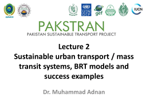 Lecture 2 Sustainable urban transport / mass transit systems, BRT