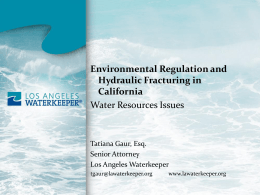 Environmental Regulation and Hydraulic Fracturing in California
