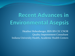 Recent Advances in Environmental Asepsis