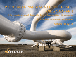 Enbridge - Inicio - VI Colombia Oil and Gas Investment Conference