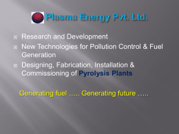 View Presentation - Welcome to PLASMA ENERGY PVT. LTD.