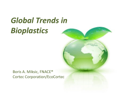 Global Trends in Bioplastics