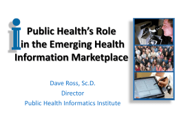 The Role of Public Health in the Emerging Information Marketplace