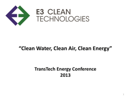 E3 Clean Technologies, Inc. - TransTech Energy Conference