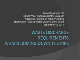 Waste Discharge Requirements: What`s Coming Down The