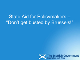 State Aid for Policymakers * *Don*t get busted by Brussels*