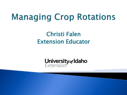 Managing Crop Rotations. - University of Idaho Extension