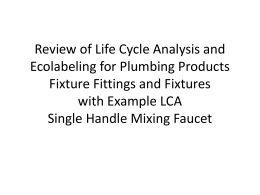 Plumbing Product LCA Review and Approach