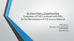 Air Force Plant 4 Superfund Site Evaluation of SVE Combined with