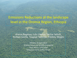 Oromia Regional State Forest Emissions Reduction Program, Ethiopia