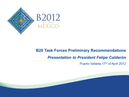 B20 Task Forces Preliminary Recommendations. Presentation to