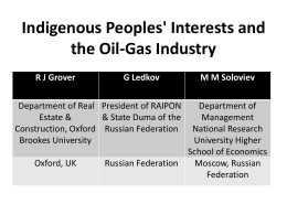 Indigenous Peoples` Interests and the Oil