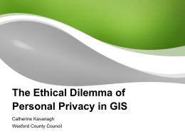 The ethical dilemma of personal privacy in GIS, Catherine