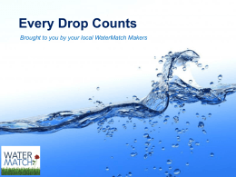 Why Every Drop Counts