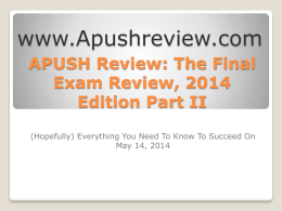 APUSH-Review-The-Final-Exam-Review-2014-Edition-Part