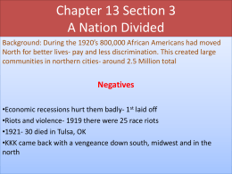 Chapter 13 Section 3 A Nation Divided