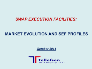 Swap Execution Facilities Overview
