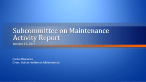 Subcommittee on Maintenance Activity Report