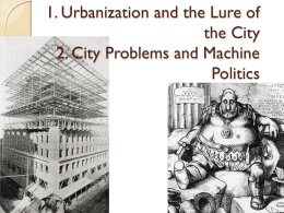 Urbanization and Machine Politics