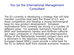 You be the International Management Consultant
