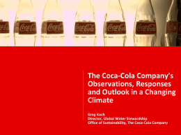 The Coca-Cola Company`s Observations, Responses and Outlook