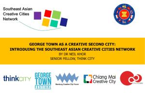 George Town Intro - Southeast Asian Creative Cities Network