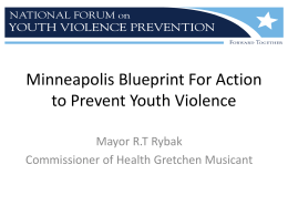 Minneapolis Blueprint For Action to Prevent Youth Violence