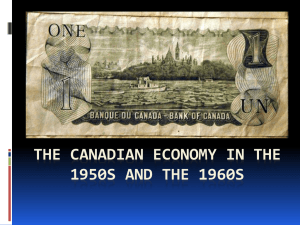 The Canadian Economy in the 1950s and the 1960s