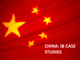 CHINA CASE STUDIES - IBGeography