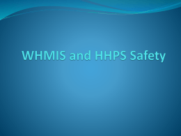 WHMIS and HHPS Safety