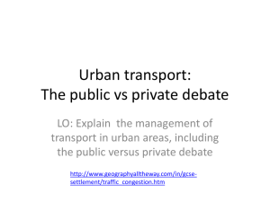 Urban transport: The publics vs private debate
