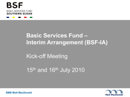 Kick-off Meeting Presentation - BSF | Basic Services Fund SOUTH