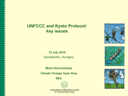 UNFCCC and Kyoto Protocol - Training for the State Negotiators on