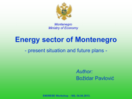 Energy sector of Montenegro- present situation