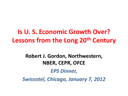 Is U. S. Economic Growth Over? Lessons from the Long 20th Century
