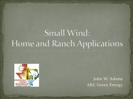Small Wind: Home and Ranch Applications