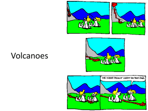 Igneous Rocks and Volcanoes