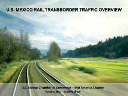U.S. Mexico Rail Transborder Traffic Overview
