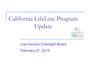 Item 7. California LifeLine Presentation