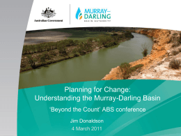 Planning for Change Understanding the Murray Darling Basin