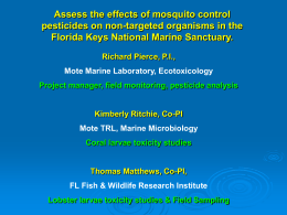 Assessing Effects of Mosquito Control Pesticides