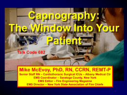 Capnography: The Window Into Your Patient