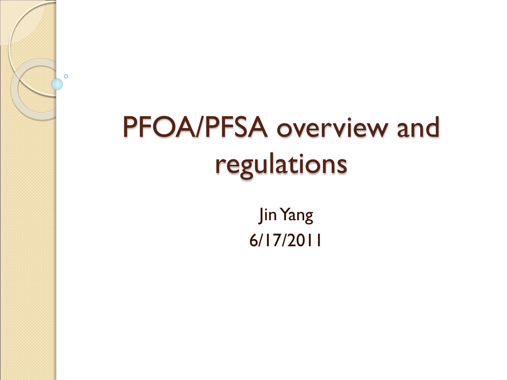 PFOA/PFSA overview and regulations