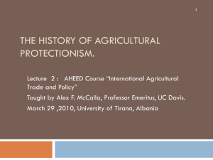 The History of Agricultural Protectionism.