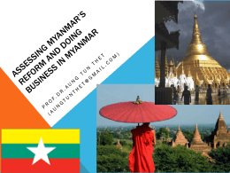 NEW DEVELOPMENTS IN MYANMAR